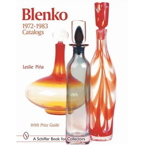 Glassblower.Info Amazon book Blenko Catalogs: 1972 - 1983 Catalogs by Leslie A. Pina ISBN 0764313835