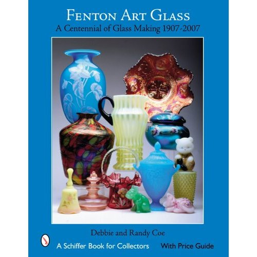 Glassblower.Info Amazon book Fenton Art Glass: A Centennial of Glass Making 1907 to 2007 by Debbie Coe , Randy Coe ISBN 0764327941