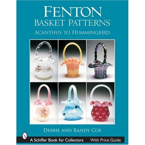 Glassblower.Info Amazon book Fenton Basket Patterns: Acanthus to Hummingbird by Debbie Coe, Randy Coe ISBN 0764322729