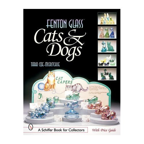 Glassblower.Info Amazon book Fenton Glass Cats & Dogs by Tara Coe-mcritchie ISBN 0764314890
