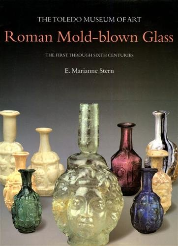 Glassblower.Info Amazon book Roman Mold-blown Glass: The Toledo Museum of Art. The First through Sixth Centuries by E Marianne Stern ISBN 8870629163