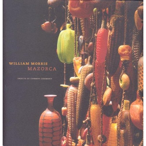 Glassblower.Info Amazon book Mazorca: Objects Of Common Ceremony by William Morris, Isabel Allende, James Yood ISBN 0974420255